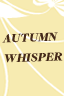 Autumn Whisper: Rules