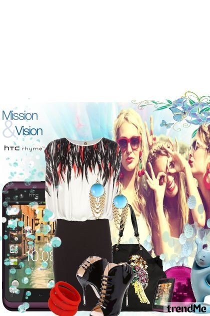 mission & vision...htc rhyme- Fashion set