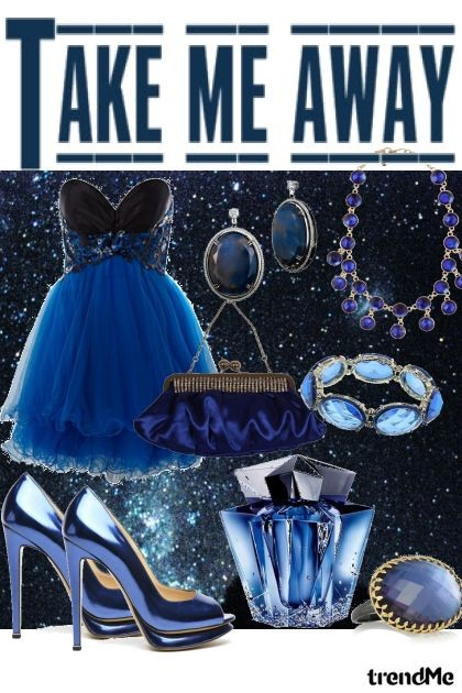 TAKE ME AWAY- Fashion set