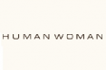HUMAN WOMAN