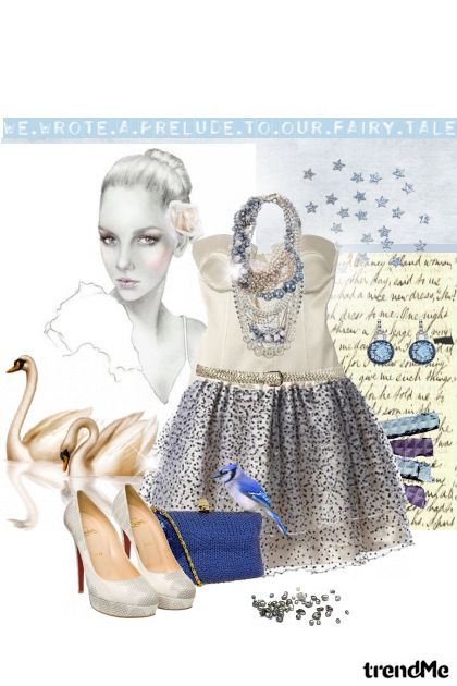 Prelude to our fairy tale...- Fashion set