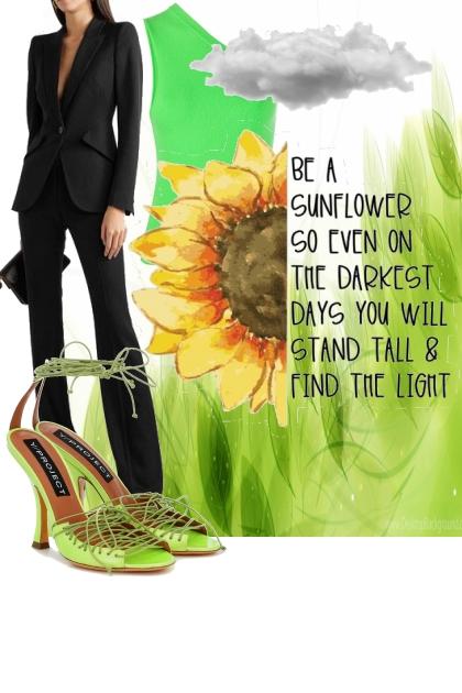 Be a sunflower ..