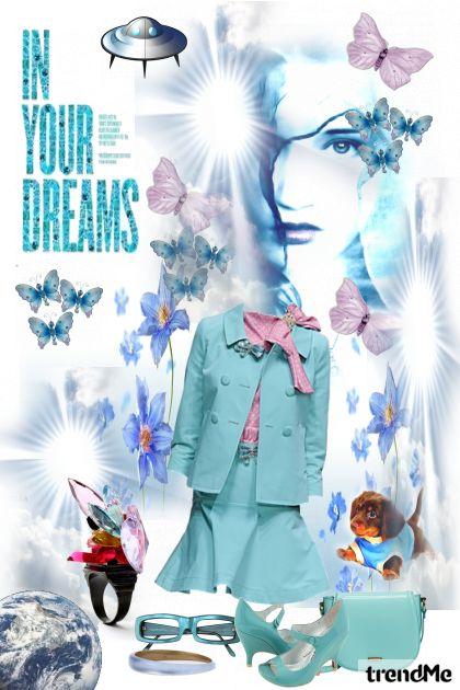 In your dreams?