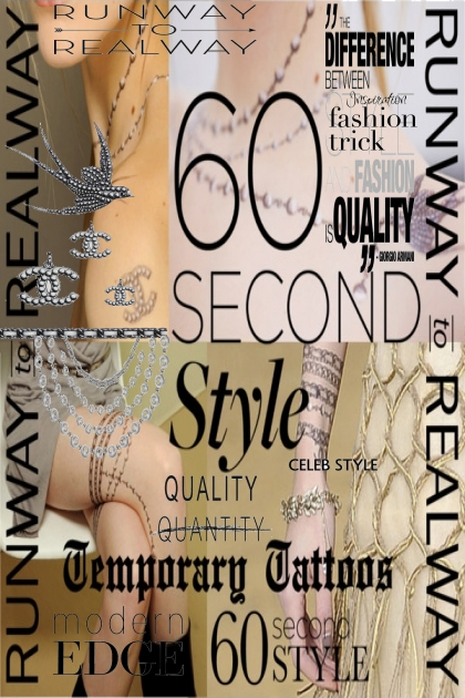 60 Second Style: Temporary Tattoos- Kreacja