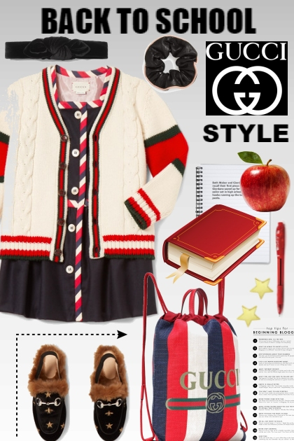 Back to School~Gucci Style