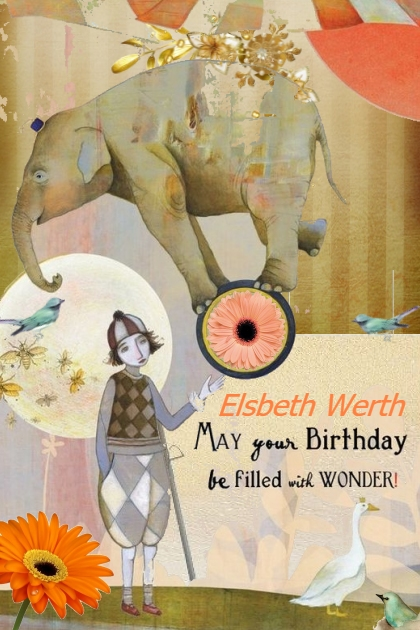 Happy Birthday Elsbeth Werth