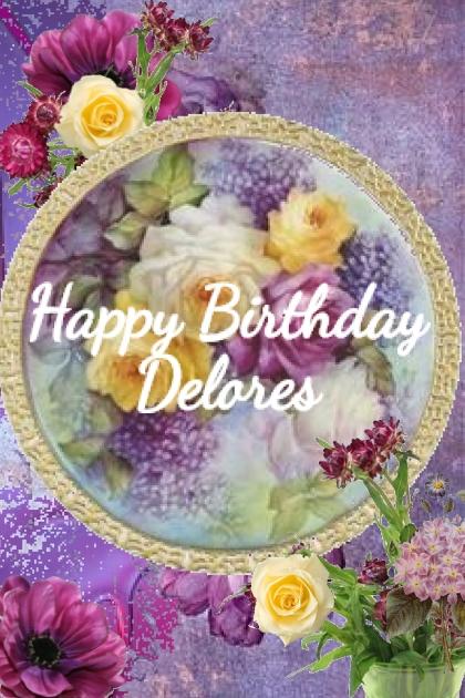 Happy Birthday Delores
