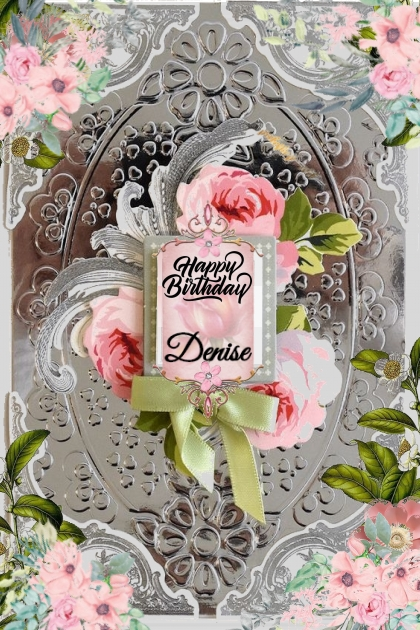 Happy Birthday Denise