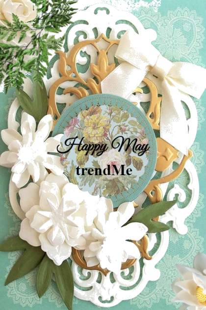 Happy May trendMe