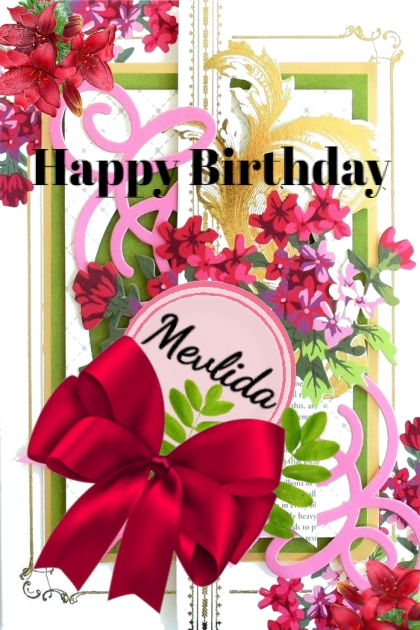 Happy Birthday Mevlida- Combinaciónde moda