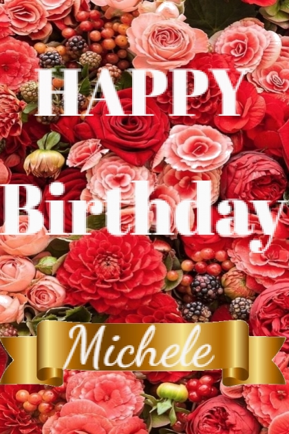Happy Birthday Michele