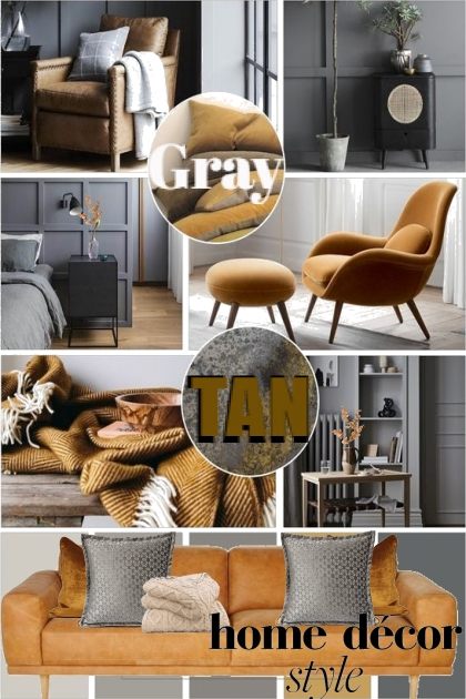 Gray and Tan... Home Decor Style