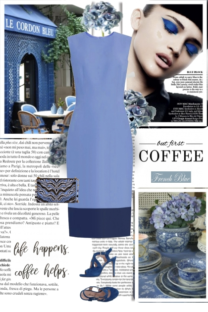 ...but first coffee and french blue