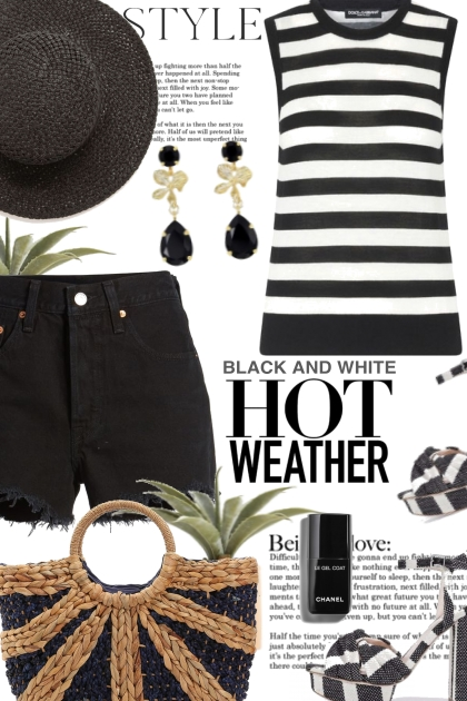 Black and White Hot Weather