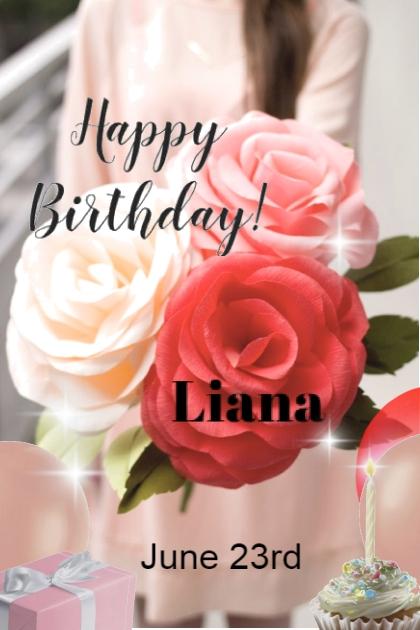 Happy Birthday Liana