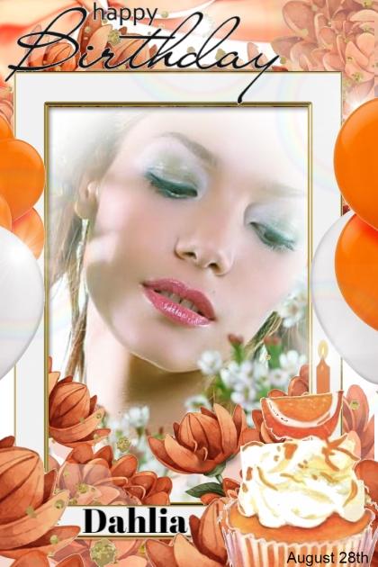 Happy Birthday Dahlia