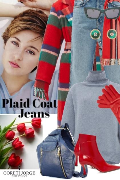 Plaid Coat & Jeans- Kreacja