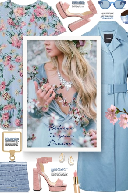 Believe in your dreams- Fashion set