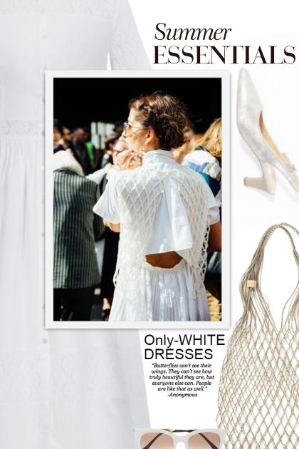 Only-WHITE DRESSES