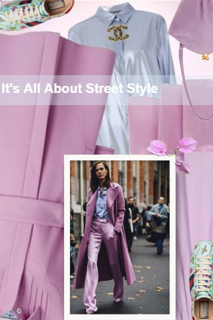 It's All About Street Style