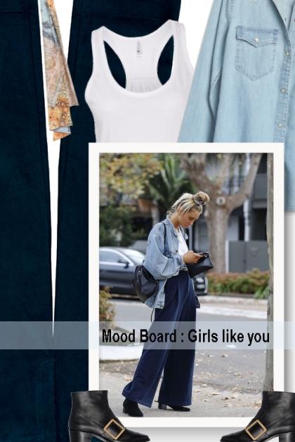 Mood Board : Girls like you