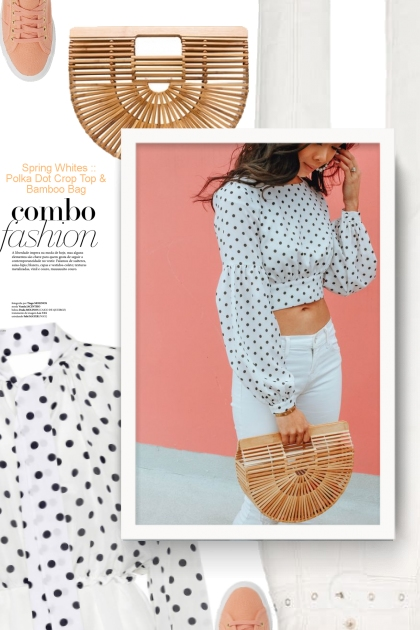 Spring Whites :: Polka Dot Crop Top & Bamboo Bag