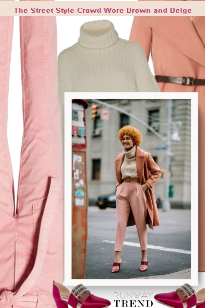The Street Style Crowd Wore Brown and Beige