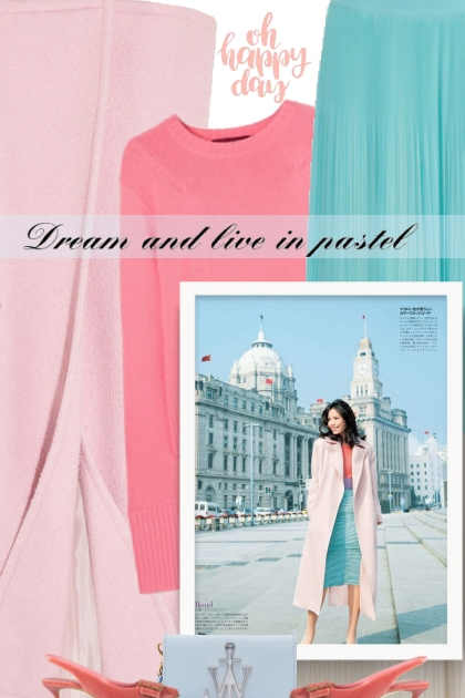 dream and live in pastel