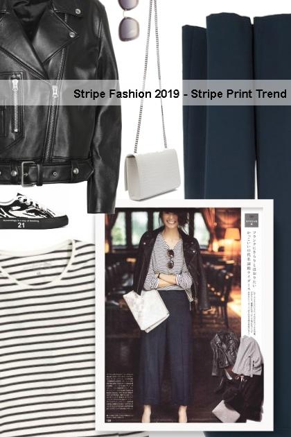 Stripe Fashion 2019 - Stripe Print Trend