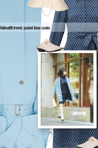 falloutfit trend: pastel blue coats- Fashion set