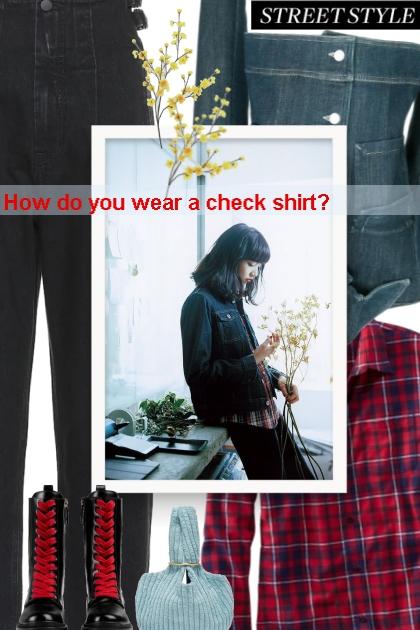 Fall 2019 - How do you wear a check shirt?