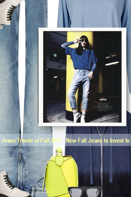 Jeans Trends of Fall 2019 - New Fall Jeans to Inve