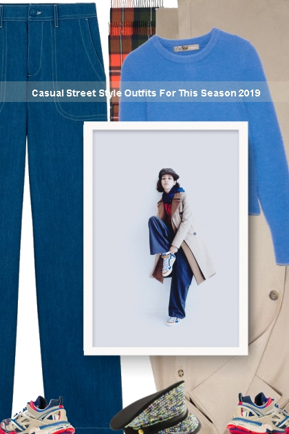 Casual Street Style Outfits For This Season 2019