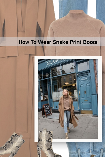 Fall 2019 - How To Wear Snake Print Boots