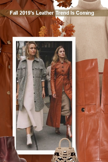 Fall 2019's Leather Trend Is Coming - Modekombination