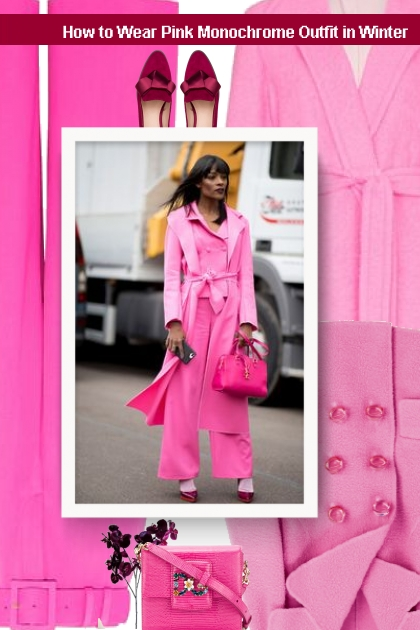 How to Wear Pink Monochrome Outfit in Winter