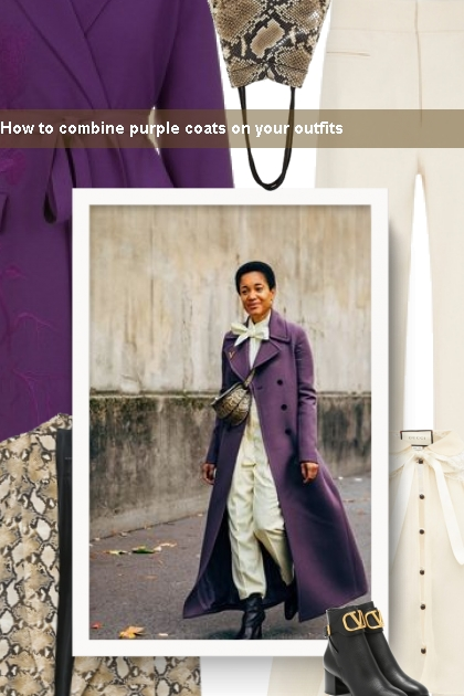 How to combine purple coats on your outfits- 搭配