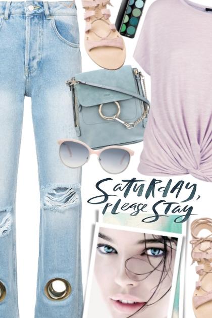 Saturday, please stay- Combinaciónde moda