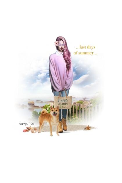 last days of summer.....