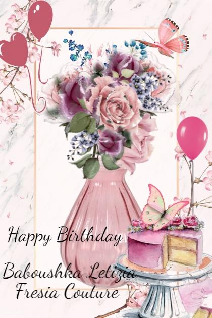 Happy Birthday  Baboushka Letizia Fresia Couture