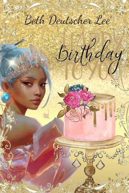 Happy Birthday  Beth Deutscher Lee