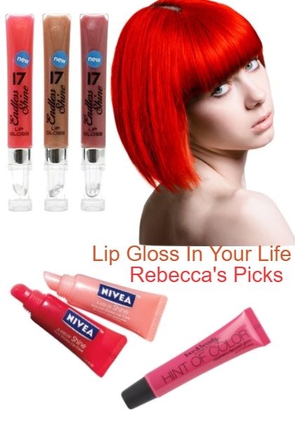 Lip Gloss In Your Life