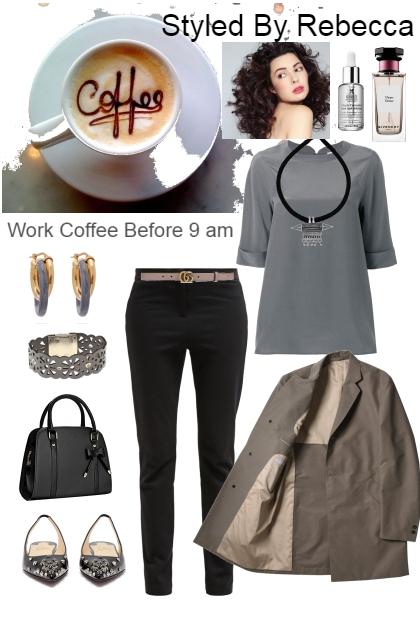 Work coffee before 9am