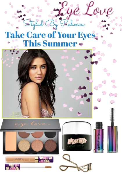Eye Love -Take Care Of Your Eyes This Summer