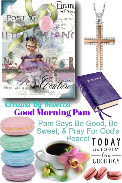 Good Morning Pam