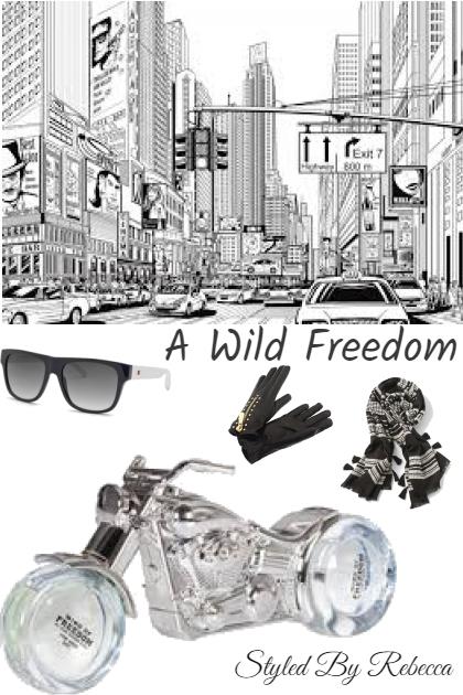 A Wild Freedom