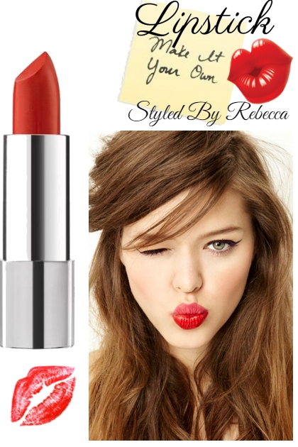 Lipstick,Make It Your Own!