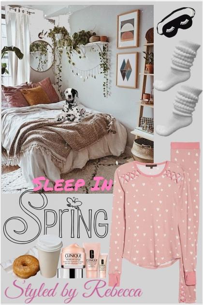 Spring Sleep In
