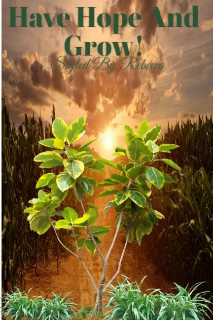 Hope And Grow