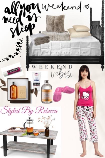 Weekend Sleep Vibes